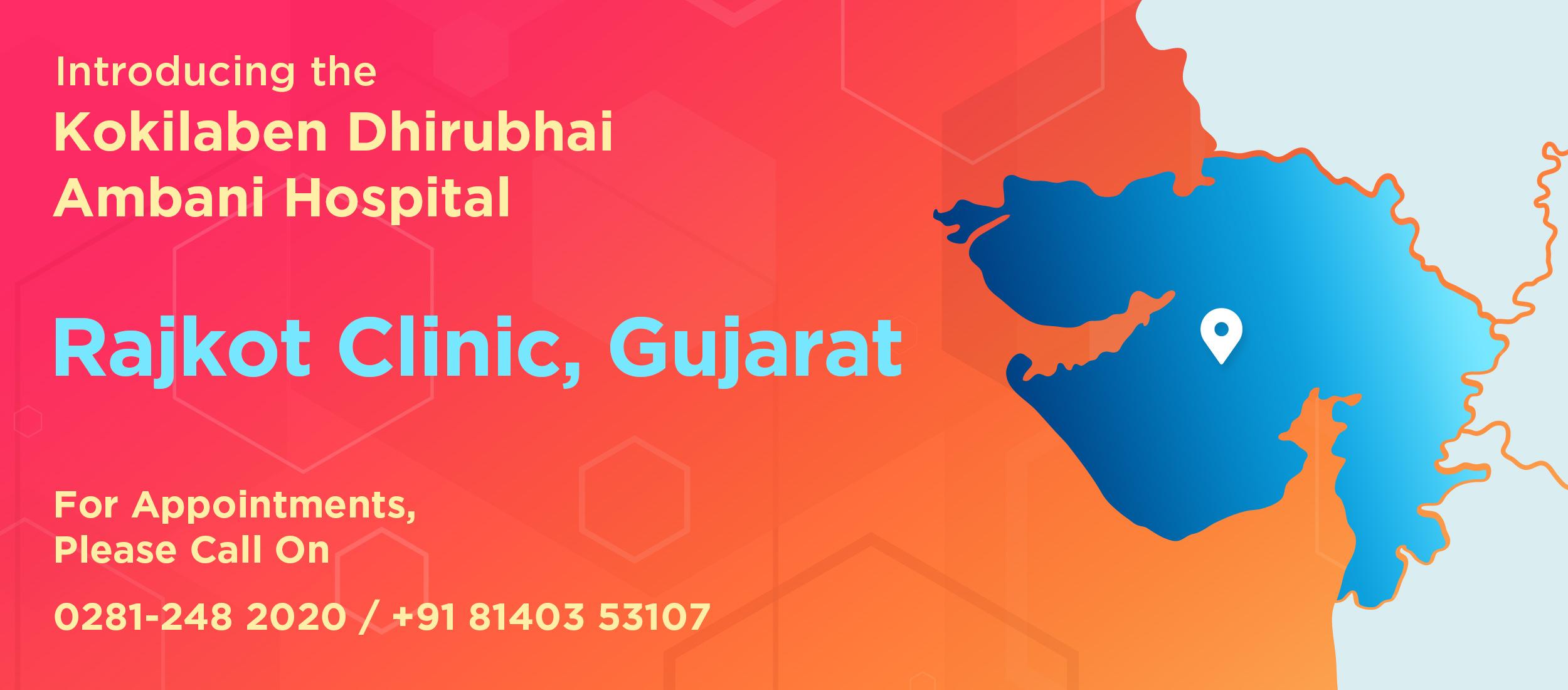 Kokilaben Dhirubhai Ambani Hospital - Rajkot Clinic, Gujarat