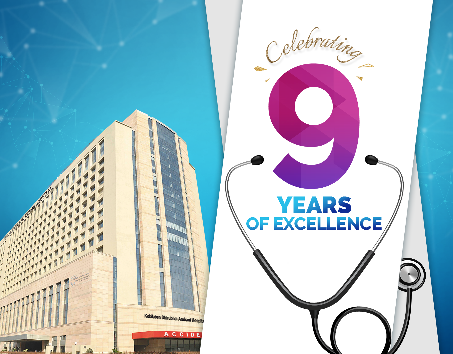 Kokilaben Dhirubhai Ambani Hospital - Celebrating 9 Years of Excellence