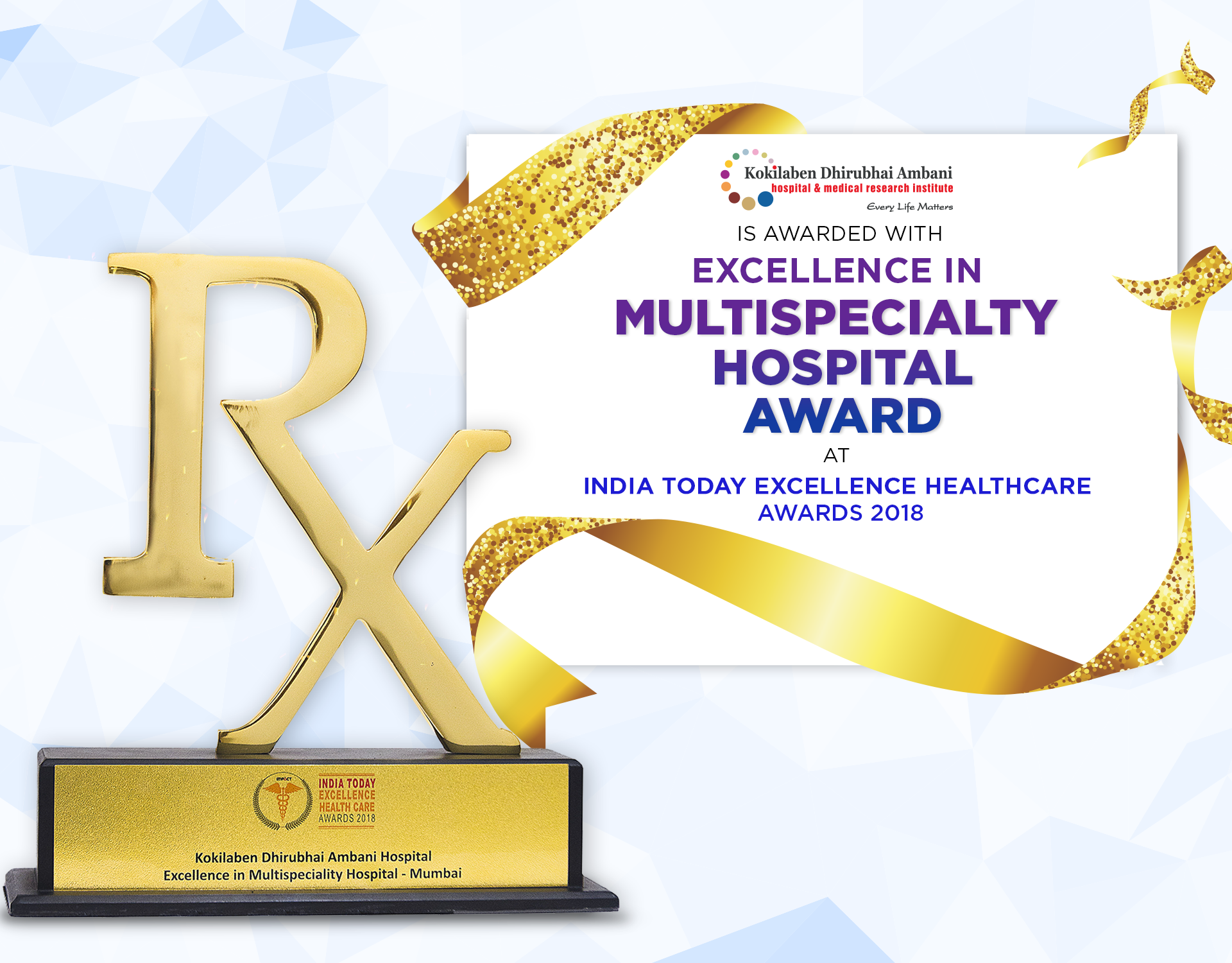 Kokilaben Dhirubhai Ambani Hospital - Excellence In Multispecialty Hospital Award