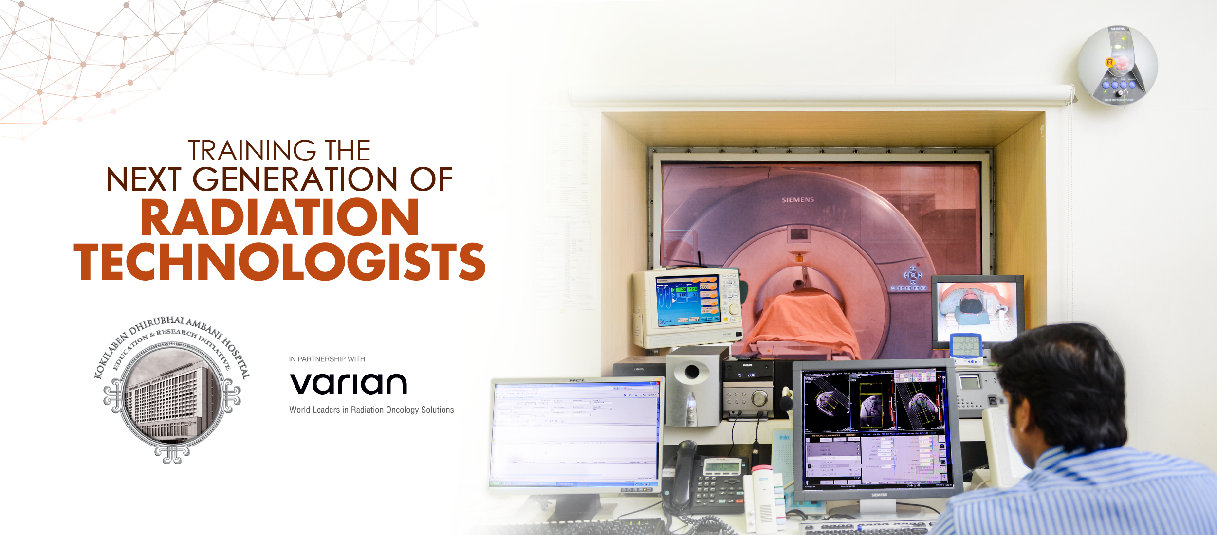 Kokilaben Dhirubhai Ambani Hospital - Training The Next Generation of Radiation Technologists