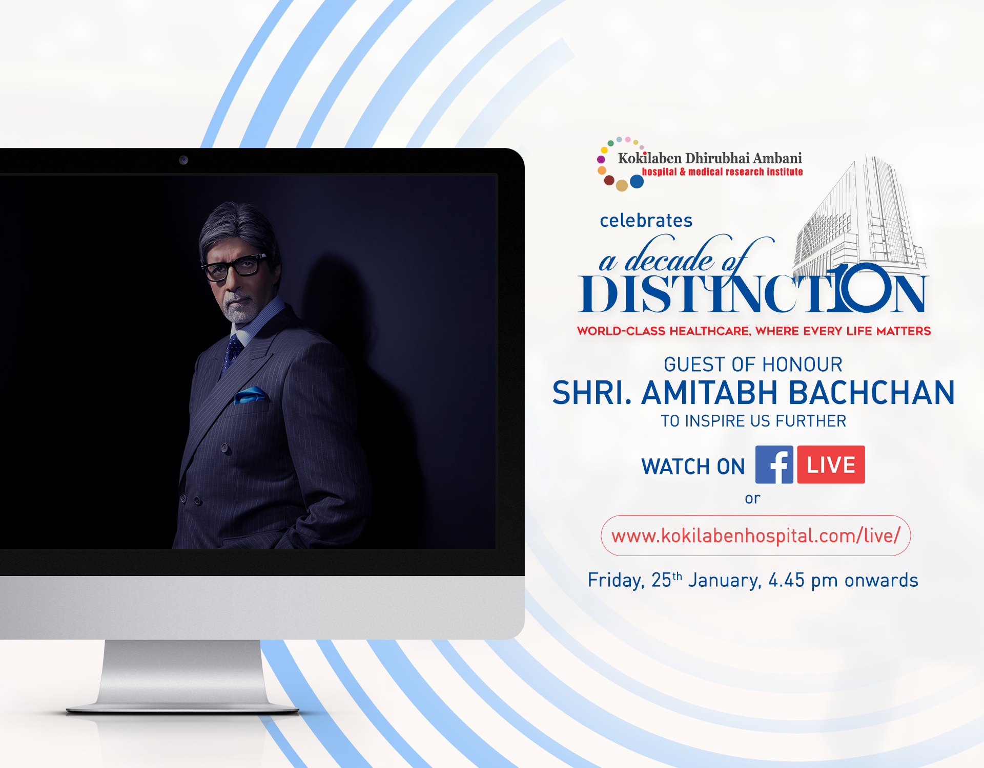 Kokilaben Dhirubhai Ambani Hospital - A Decade of Distinction - Guest of Honour Shri Amitabh Bachchan - To Inspire Us Further