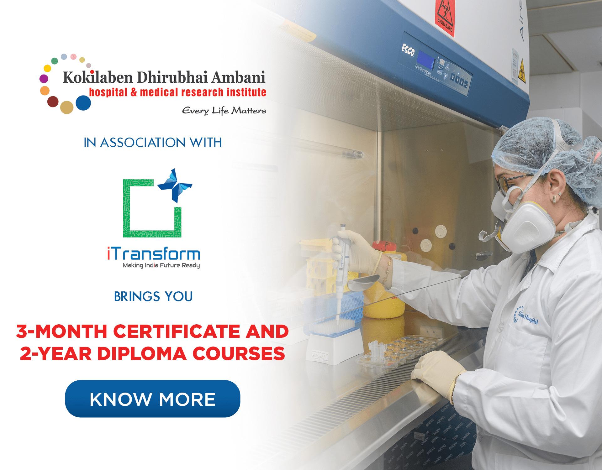 Kokilaben Dhirubhai Ambani Hospital - 3-Months Certificate And 2-Year Diploma Courses