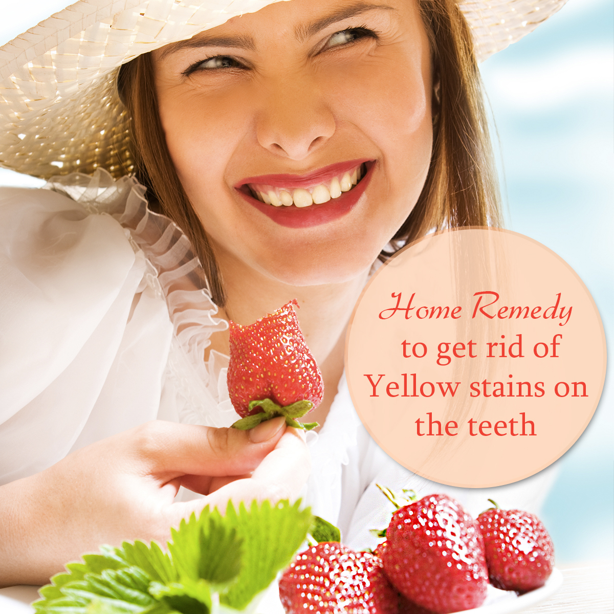 Home Remedies to get rid of Yellow stains on the teeth!