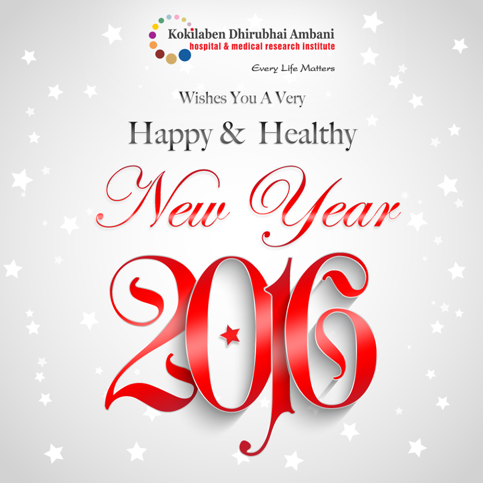 from the entire team at kokilaben dhirubhai ambani hospital we wish you and your entire family a very happy and healthy new year