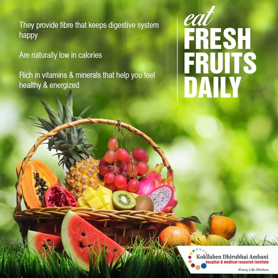Eat fresh fruits daily!