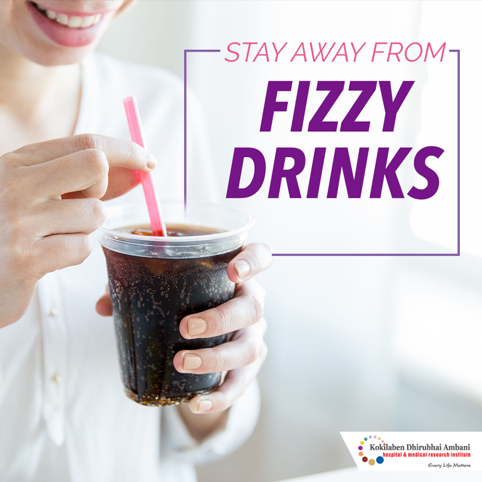 Stay away from fizzy drinks