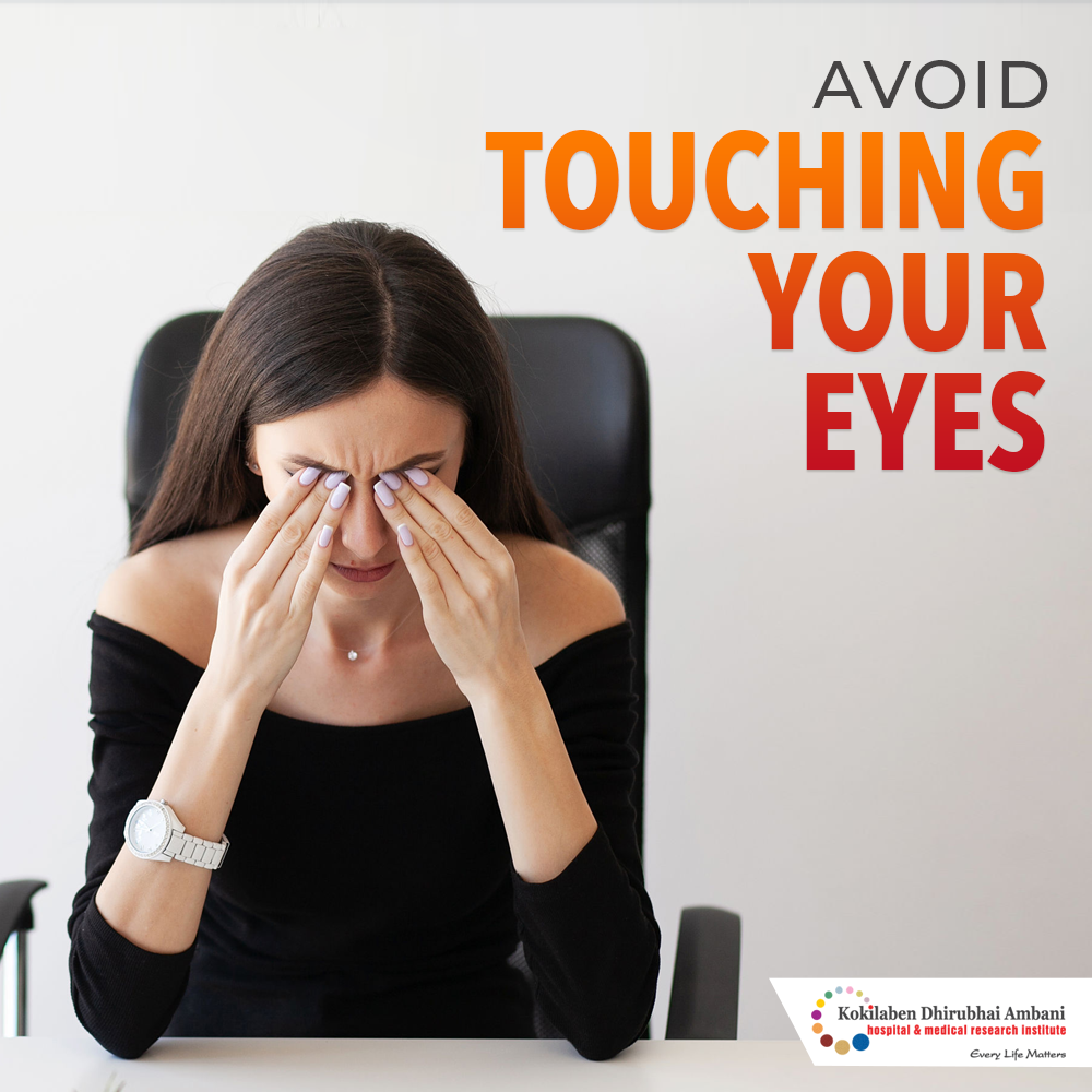 Avoid touching your eyes